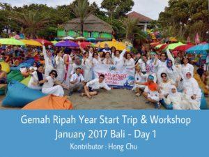 Gemah Ripah Year Start Trip & Workshop Januari 2017 Bali - Day 1