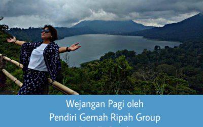 Wejangan Pagi oleh Pendiri Gemah Ripah Group Risa E. Gozali