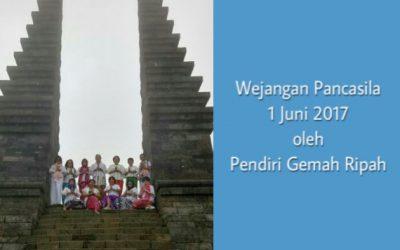 Wejangan Pancasila 1 Juni 2017 oleh Pendiri Gemah Ripah